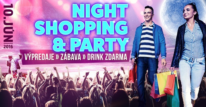Night shopping & party